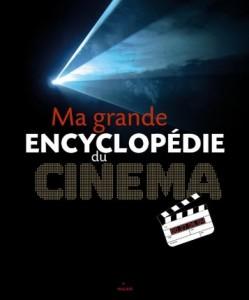 Ma grande encyclopédie de cinéma