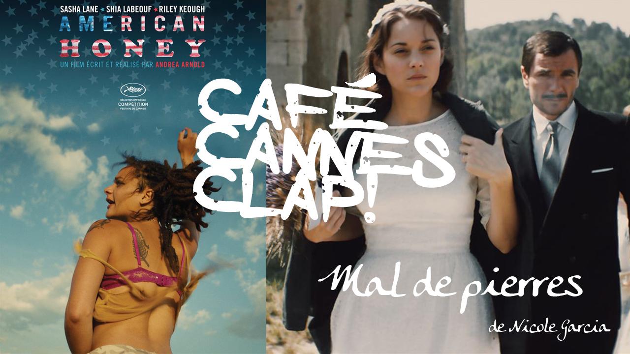 café_cannes_clap_mal de pierres_american honey